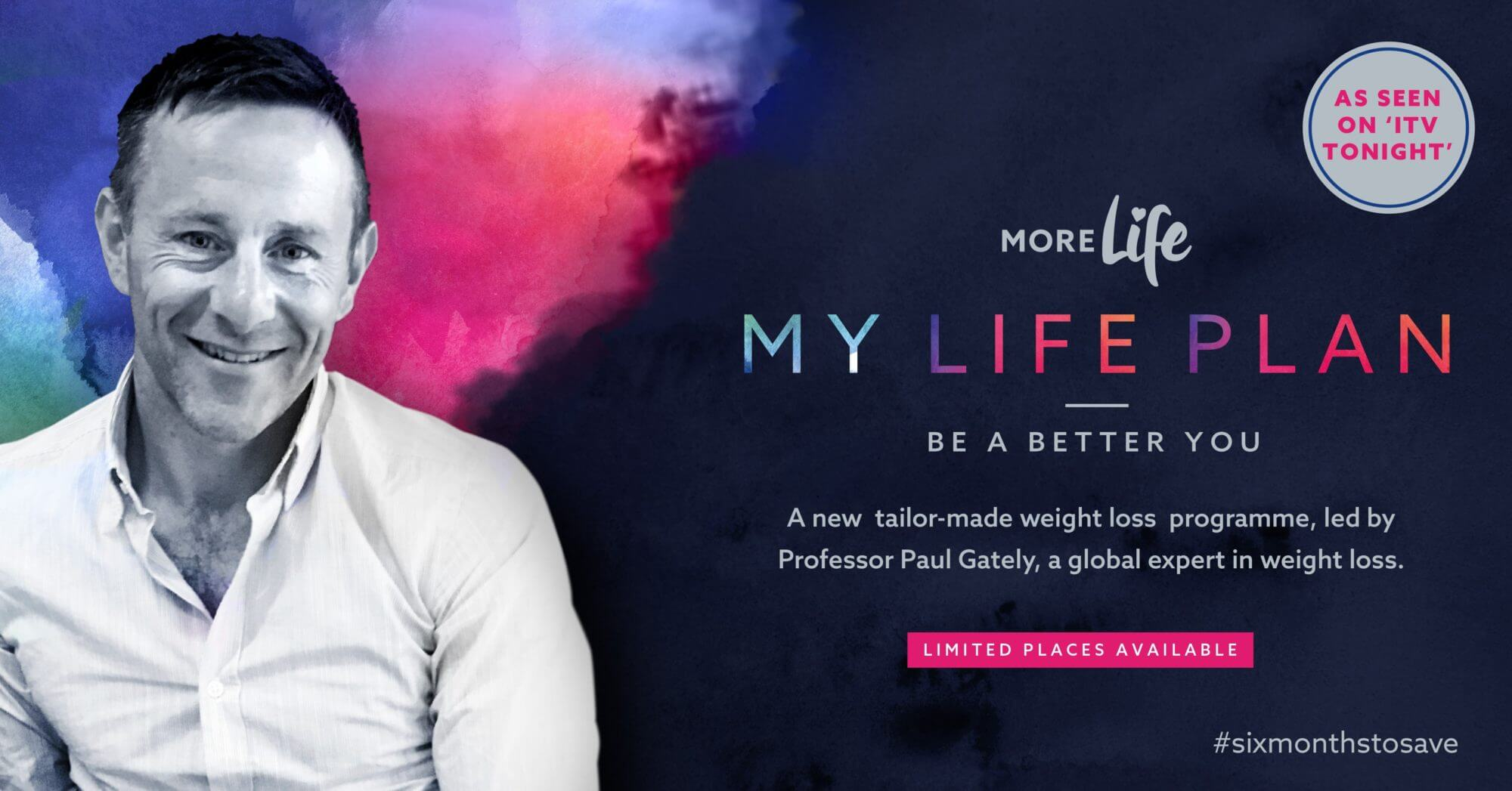 MoreLife My Life Plan Be A new weight loss plan led by professor Paul Gately